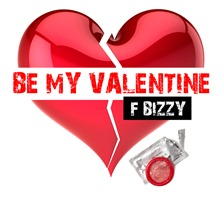 be my valentine - f bizzy 5